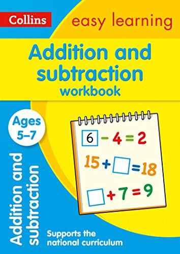 Addition and Subtraction Workbook Ages 5-7: New Edition (Collins Easy Learning KS1)
