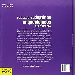 Los Mejores Destinos Arqueológicos En España (Inspiración Viajera)