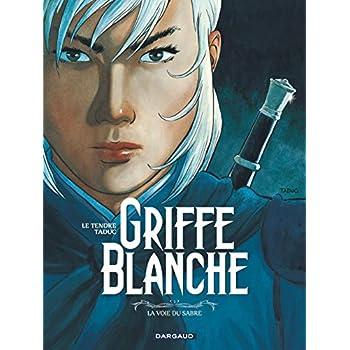 Griffe Blanche - tome 3 - Voie du sabre (La)