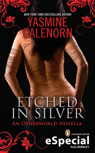 Etched in Silver: An Otherworld Novella  (An eSpecial from Berkley) (Otherworld Series)