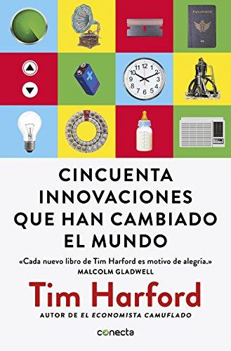 Cincuenta innovaciones que han cambiado el mundo por Tim Harford