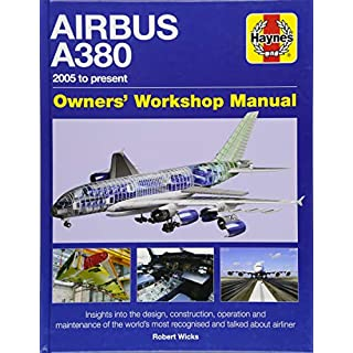 Airbus A380 Manual 2005 Onwards (Owners' Workshop Manual)