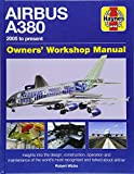 Airbus A380 Manual: 2005 onwards (all models) (Owners Workshop Manual)