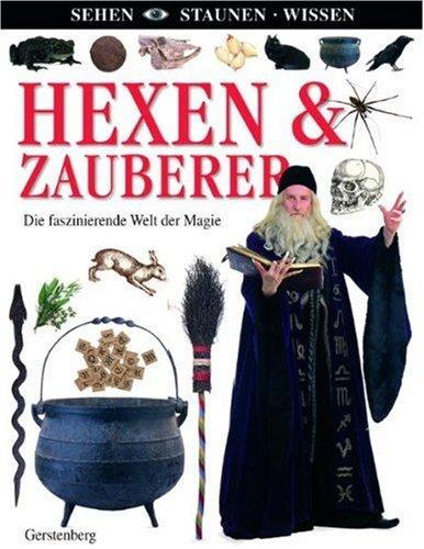Hexen & Zauberer: Die faszinierende Welt der Magie