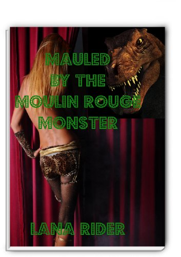 Mauled By The Moulin Rouge Monster (English Edition)