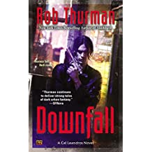 Downfall (Cal and Niko) by Rob Thurman (29-Oct-2014) Mass Market Paperback