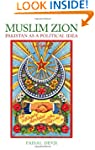 Muslim Zion: Pakistan as a Political...