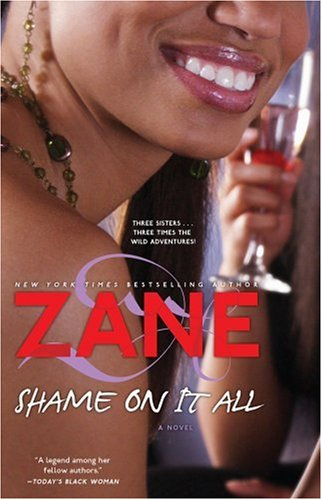 Zane's Shame on It All: A Novel