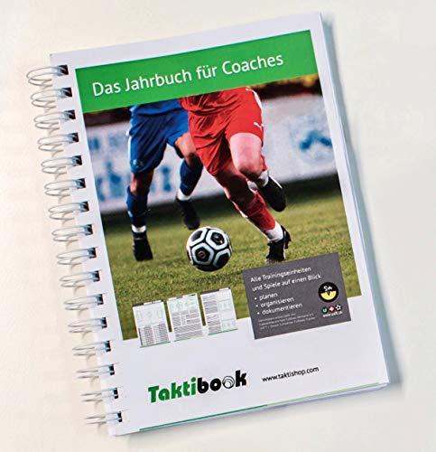 Taktifol Taktibook| Das Jahrbuch für Coaches | Workbook Playbook für Fußballtrainer (Fußball, DIN A5)