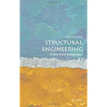 Structural Engineering: A Very Short Introduction (Very Short Introductions)