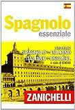 Image de Spagnolo essenziale. Dizionario spagnolo-italiano,