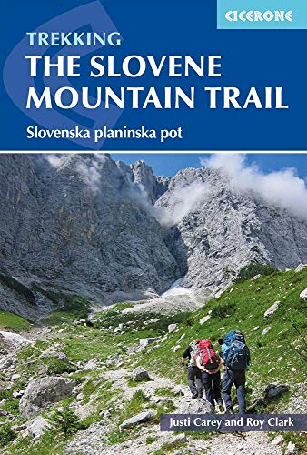 The Slovenian Mountain Trail: Slovenska planinska pot