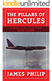 The Pillars of Hercules (Timeline 10/27/62 Book 3)