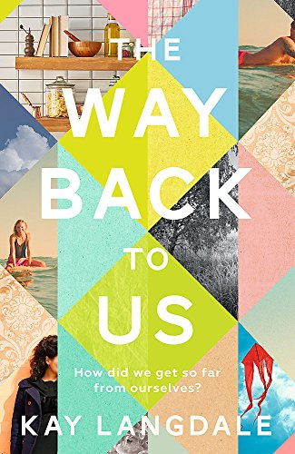 The Way Back to Us: The book about the power of love and family