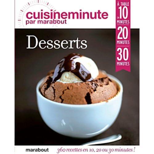 CUISINE MINUTE - DESSERTS