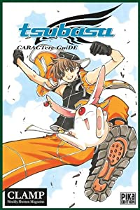 Tsubasa Reservoir Chronicle Caractere Guide Edition simple One-shot
