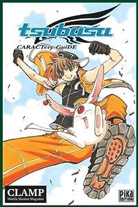 Tsubasa Reservoir Chronicle Caractere Guide Edition simple One-shot