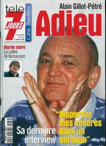 Télé 7 jours - n°2068 - 15/01/2000 - Adieu Alain Gillot-Pétré / Sa dernière interview