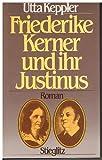 Produkt-Bild: Friederike Kerner und ihr Justinus