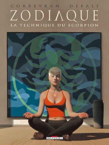 Zodiaque T08: La technique du Scorpion par Djillali Defali, Eric Corbeyran, Guy Delcourt