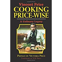 Cooking Price-Wise: The Original Foodie (Calla Editions)