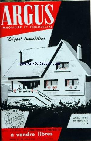 ARGUS IMMOBILIER ET COMMERCIAL (L') [No 126] du 01/04/1965 - liste des appartements et proprietes a vendre libres a paris et sa banlieue par Collectif