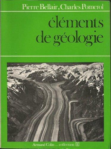 Éléments de géologie (Collection U) par Pierre Bellair