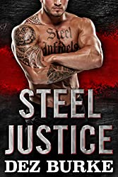 Steel Justice (A Romantic Suspense) (Steel Infidels Series Book 3) (English Edition)