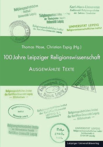 100 Jahre Leipziger Religionswissenschaft: Ausgewählte Texte