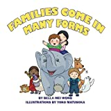 Families Come in Many Forms by Bella Mei Wong (2015-02-23)