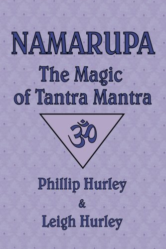 Namarupa: The Magic of Tantra Mantra