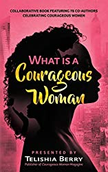 What is a Courageous Woman