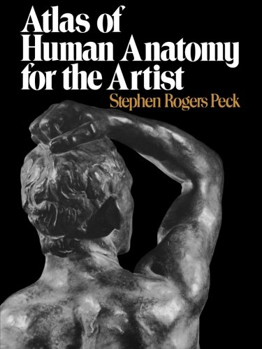 Atlas of Human Anatomy for the Artist (Galaxy Books) por Stephen Rogers Peck
