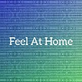 Feel At Home (Remixes EP)