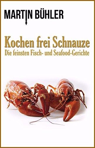 Buchseite und Rezensionen zu 'Kochen frei Schnauze' von Martin Bühler