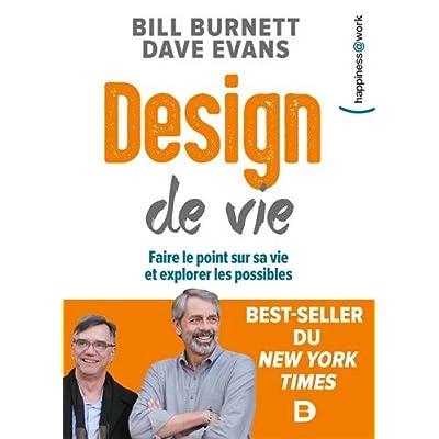 Design de vie : Faire le point sur sa vie et explorer les possibles