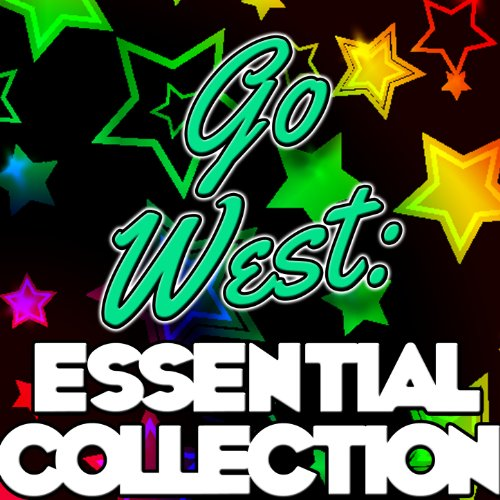 Go West: Essential Collection