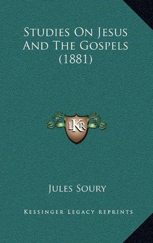 Studies on Jesus and the Gospels (1881)