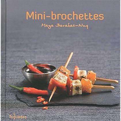 Mini-brochettes (Toquades)