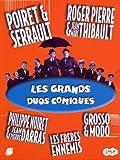 Les Grands Duos Comiques : 5 DVD - Poiret & Serrault / Les Frères Ennemis / Noiret & Darras / Grosso & Modo / Roger Pierre & Jean-Marc Thibault