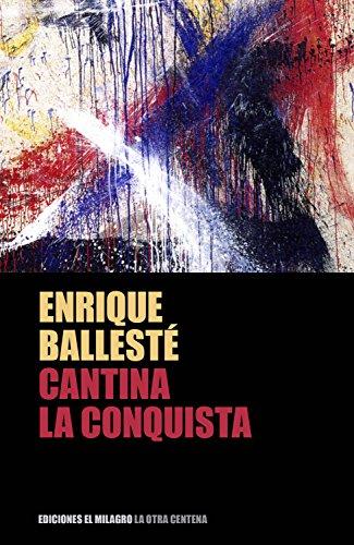 Cantina La Conquista (Colección La Otra Centena)