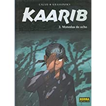 Kaarib volumen 3: Monedas de ocho