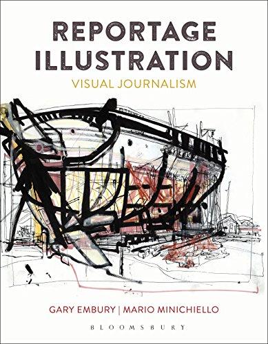 Reportage Illustration: Visual Journalism