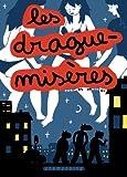 Les drague-misères | Mathieu, Thomas (1984-...). 070,. Illustrateur