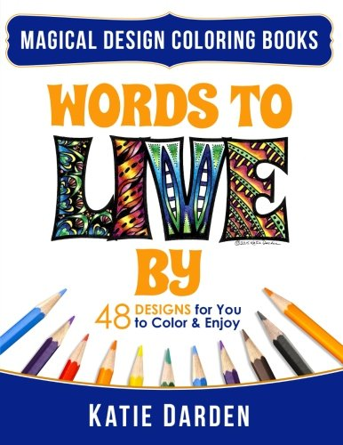words-to-live-by-words-volume-1-48-designs-for-you-to-color-enjoy-volume-10
