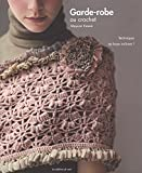 Telecharger Livres Garde robe au crochet (PDF,EPUB,MOBI) gratuits en Francaise