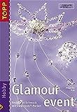 Glamour Event: Schmuck und Accessoires f.d. besonderen Anlass - Angelika Ruh