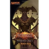 Scourge: Onslaught Cycle (Magic: the Gathering) by J. Robert King (2003-05-01)