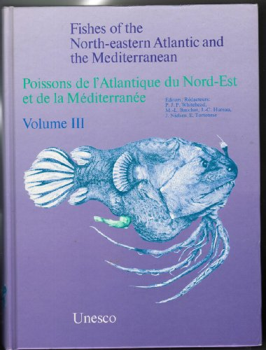 Fishes of the North-eastern Atlantic and the Mediterranean par UNESCO