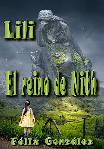El Reino de Nith: Lili par Félix González